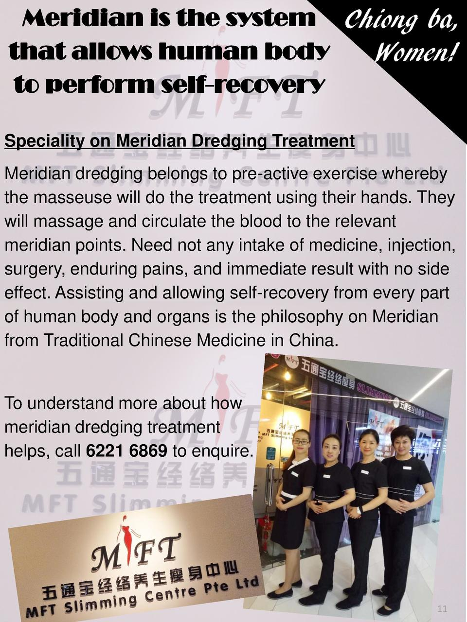 Chiong ba, Women  Speciality on Meridian Dredging Treatment Meridian dredging belongs to pre-active exercise whereby the m...