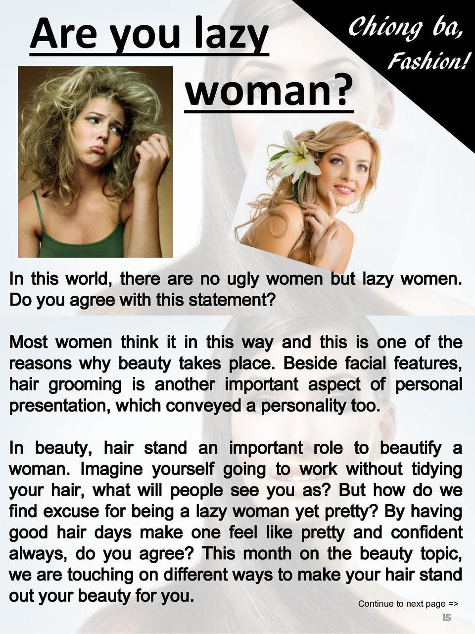 Chiong ba, Are you lazy Fashion  woman   In this world, there are no ugly women but lazy women. Do you agree with this sta...