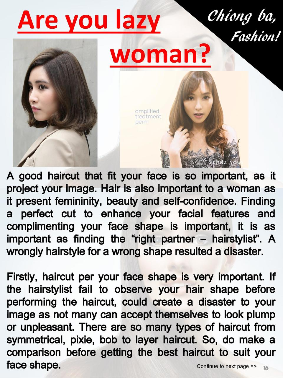Chiong ba, Are you lazy Fashion  woman   A good haircut that fit your face is so important, as it project your image. Hair...
