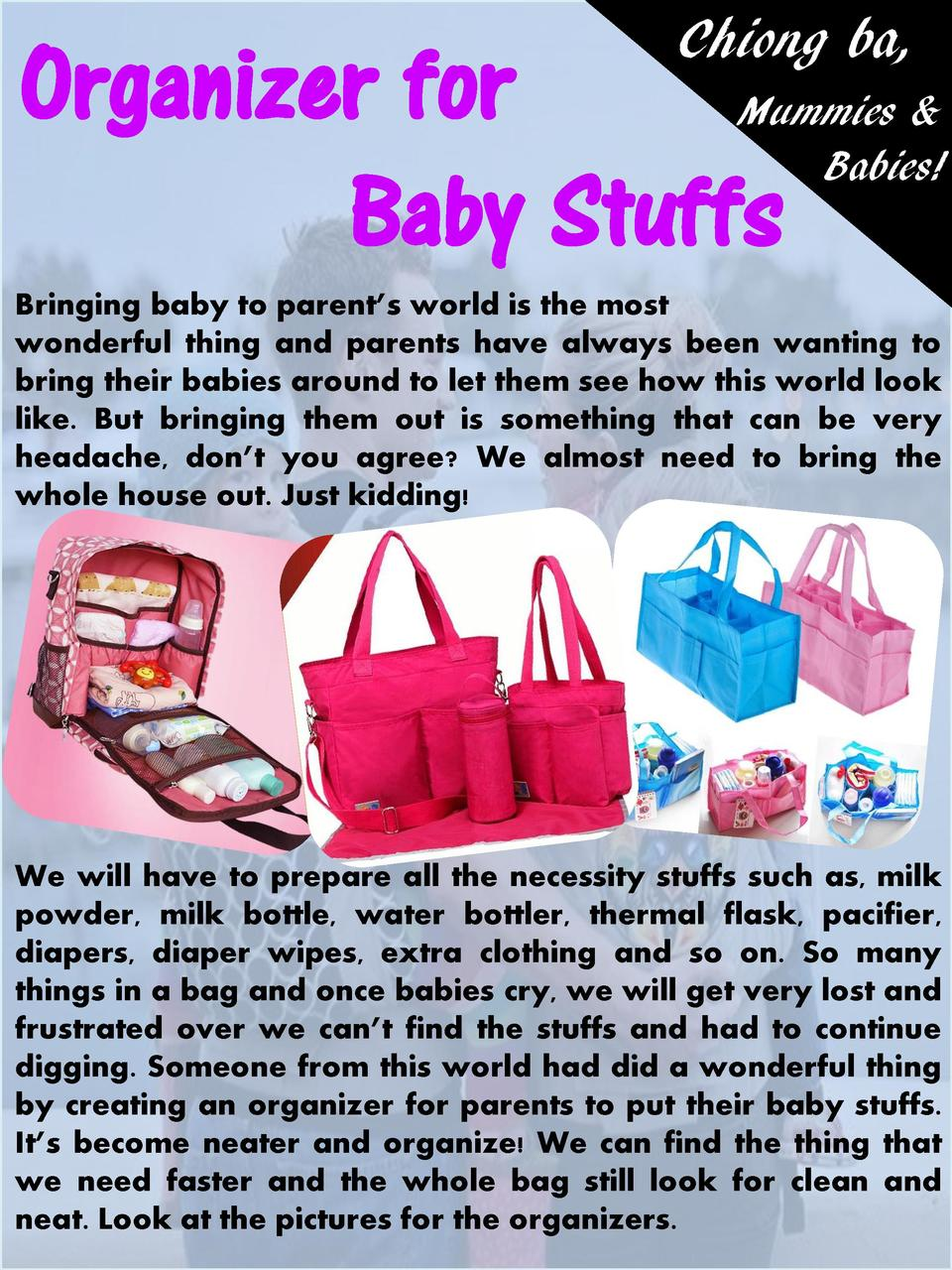 Chiong ba,  Organizer for Mummies   Baby Stuffs  Babies   Bringing baby to parent   s world is the most wonderful thing an...