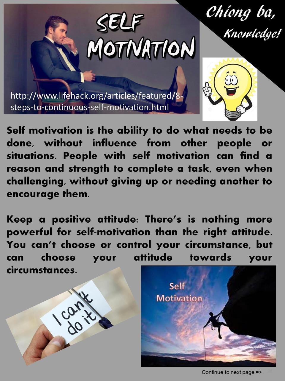 Chiong ba, Knowledge   http   www.lifehack.org articles featured 8steps-to-continuous-self-motivation.html  Self motivatio...