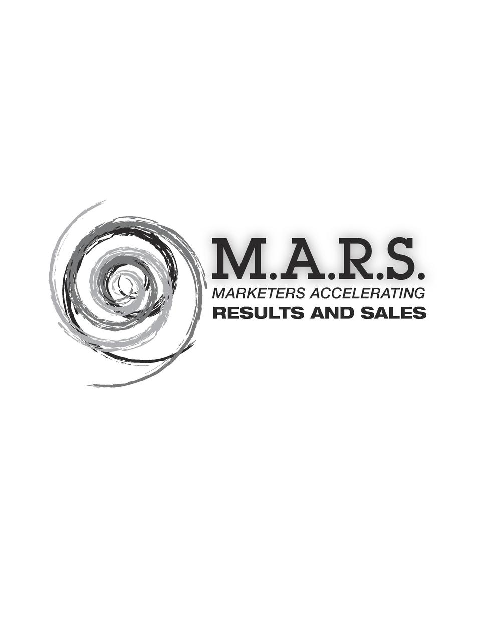 M.A.R.S. MARKETERS ACCELERATING  RESULTS AND SALES