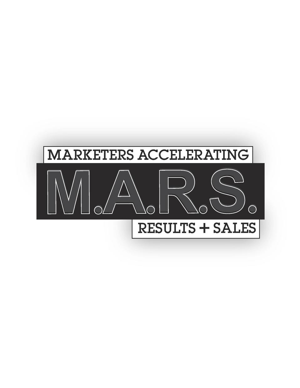 MARKETERS ACCELERATING  M.A.R.S. RESULTS   SALES
