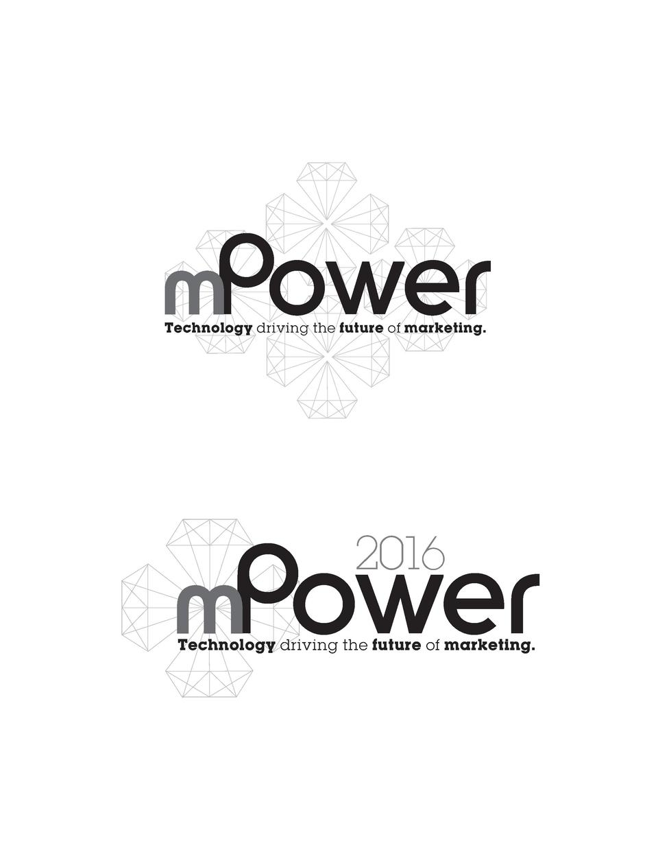 mPower Technology driving the future of marketing.  mPower 2016  Technology driving the future of marketing.