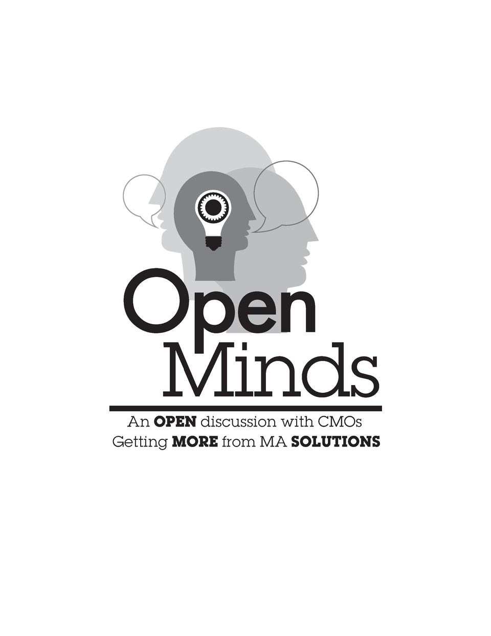 Open  Minds  An OPEN discussion with CMOs Getting MORE from MA SOLUTIONS