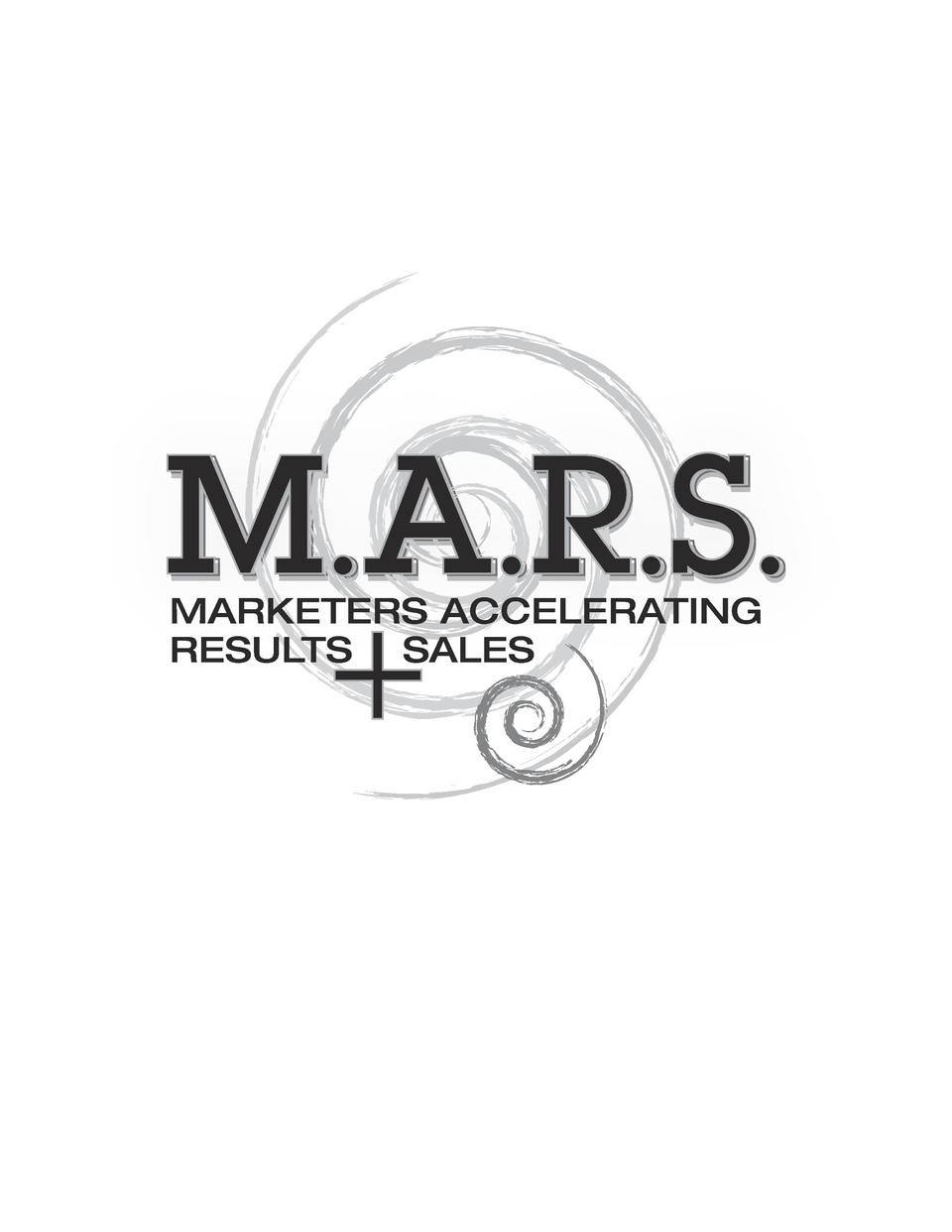 M.A.R.S.   MARKETERS ACCELERATING RESULTS SALES
