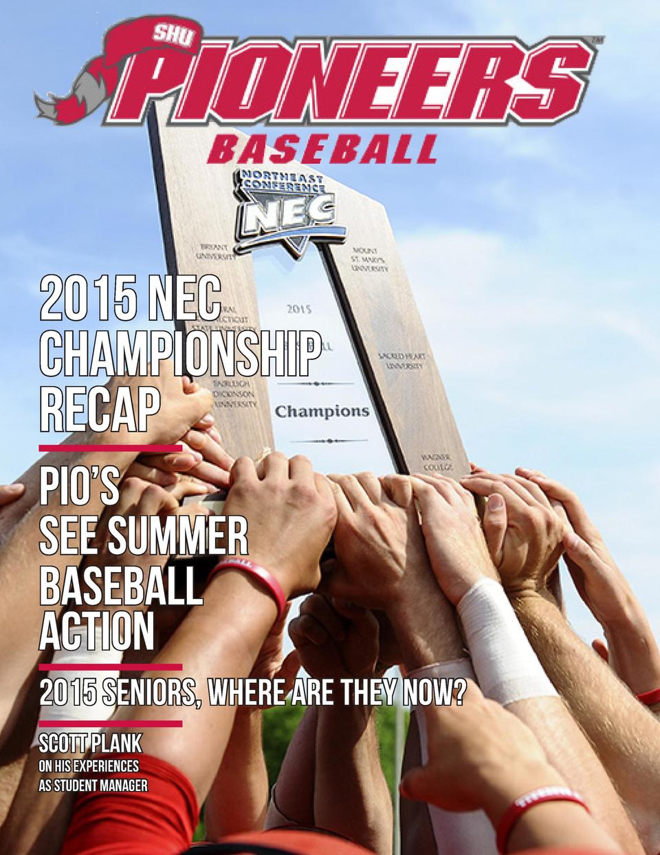 2015 NEC Championship Recap Pio   s See Summer Baseball Action 2015 Seniors, Where are they now  Scott Plank on his experi...