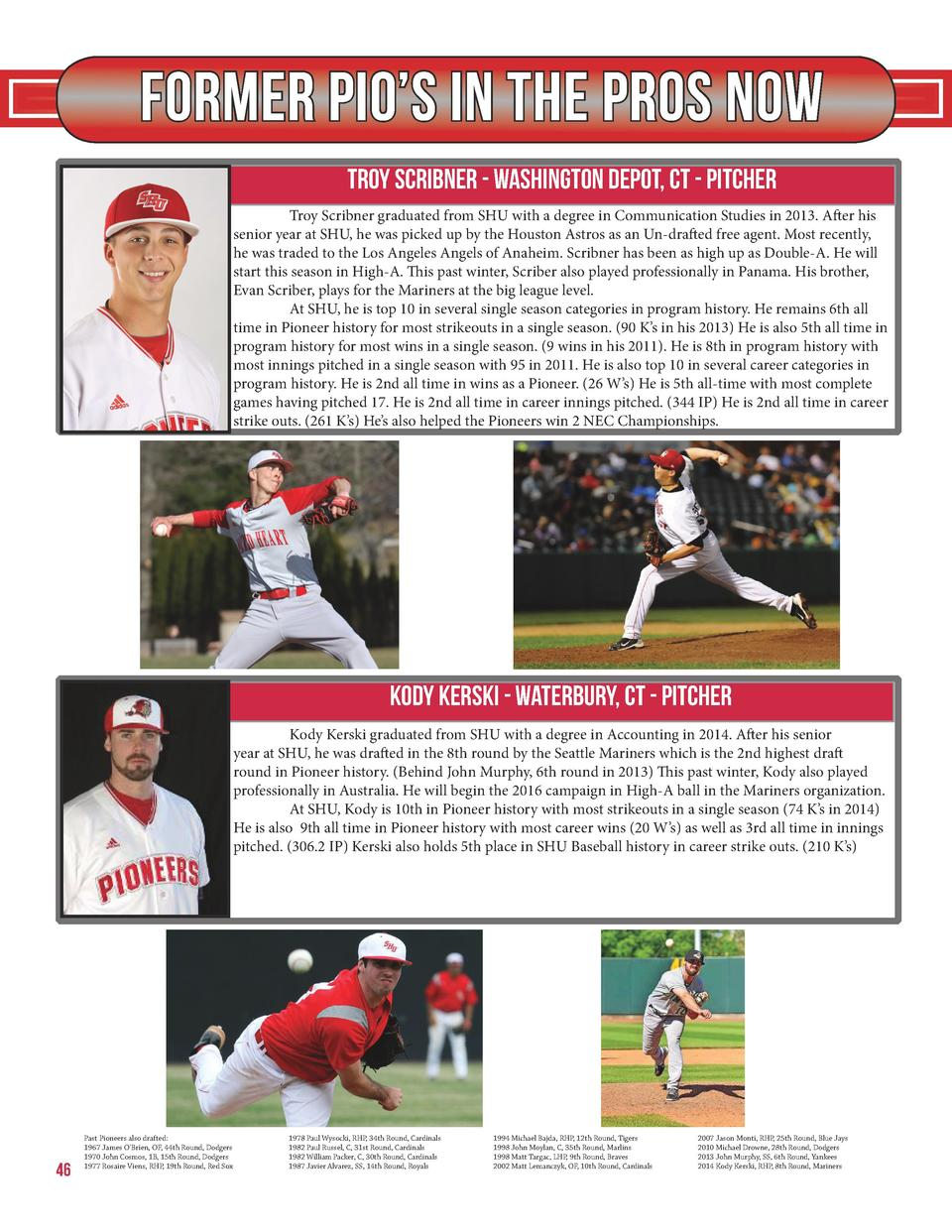 Former Pio   s in the Pros now Troy Scribner - Washington Depot, CT - Pitcher   Troy Scribner graduated from SHU with a de...