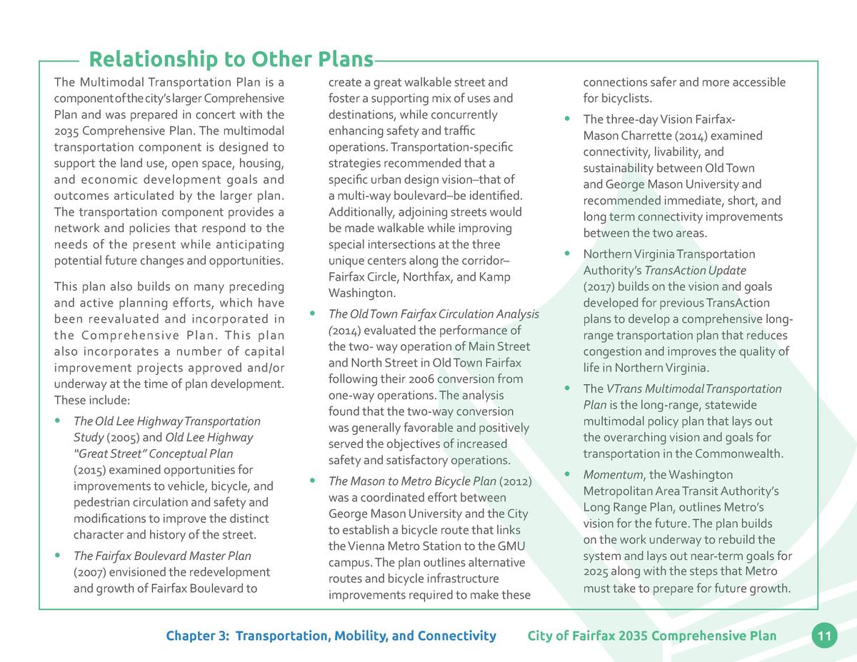 Relationship to Other Plans The Multimodal Transportation Plan is a component of the city   s larger Comprehensive Plan an...