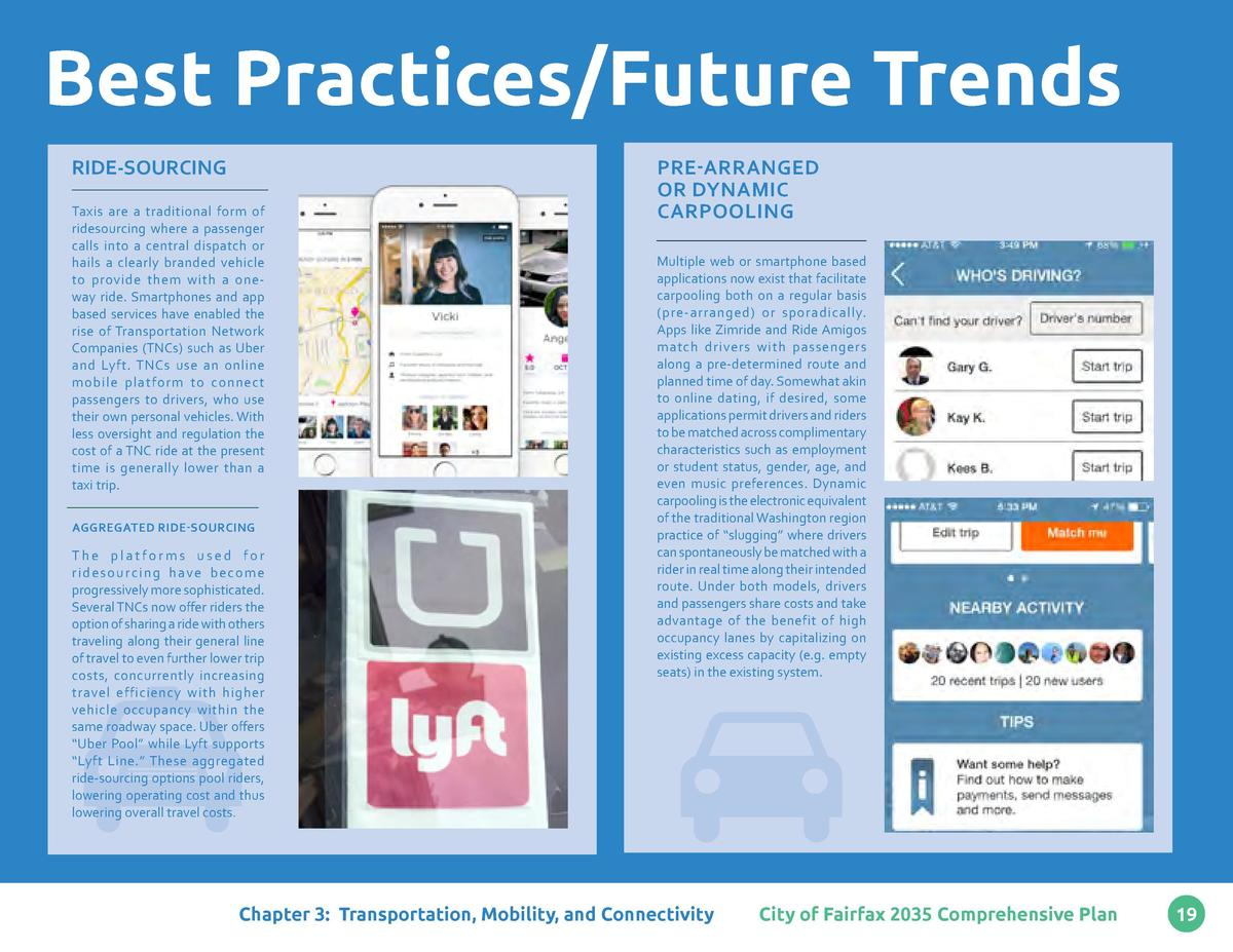 Best Practices Future Trends RIDE-SOURCING Taxis are a traditional form of ridesourcing where a passenger calls into a cen...