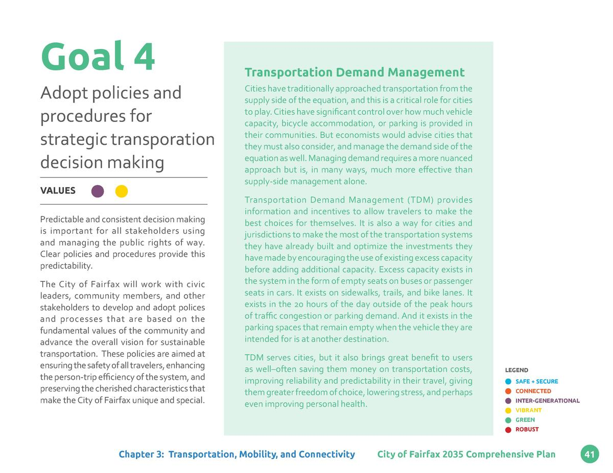 Goal 4 Adopt policies and procedures for strategic transporation decision making VALUES Predictable and consistent decisio...