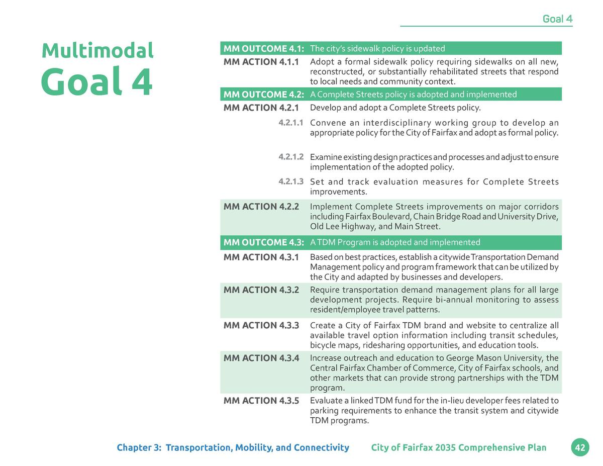 Goal 4  Multimodal  Goal 4  MM OUTCOME 4.1  The city   s sidewalk policy is updated MM ACTION 4.1.1 Adopt a formal sidewal...