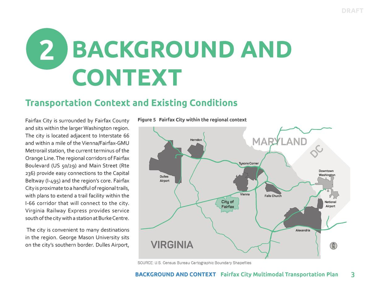 DRAFT  2 BACKGROUND AND CONTEXT  Transportation Context and Existing Conditions  The city is convenient to many destinatio...