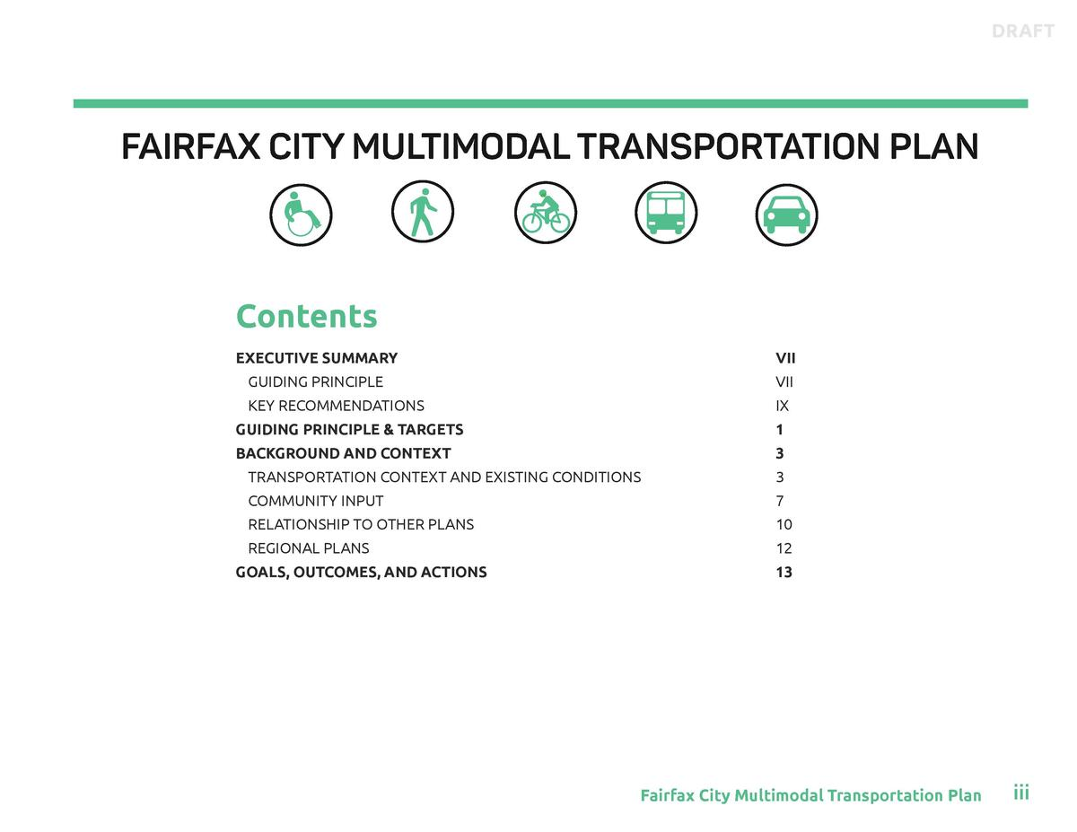 DRAFT  FAIRFAX CITY MULTIMODAL TRANSPORTATION PLAN  Contents EXECUTIVE SUMMARY   VII  GUIDING PRINCIPLE   VII  KEY RECOMME...