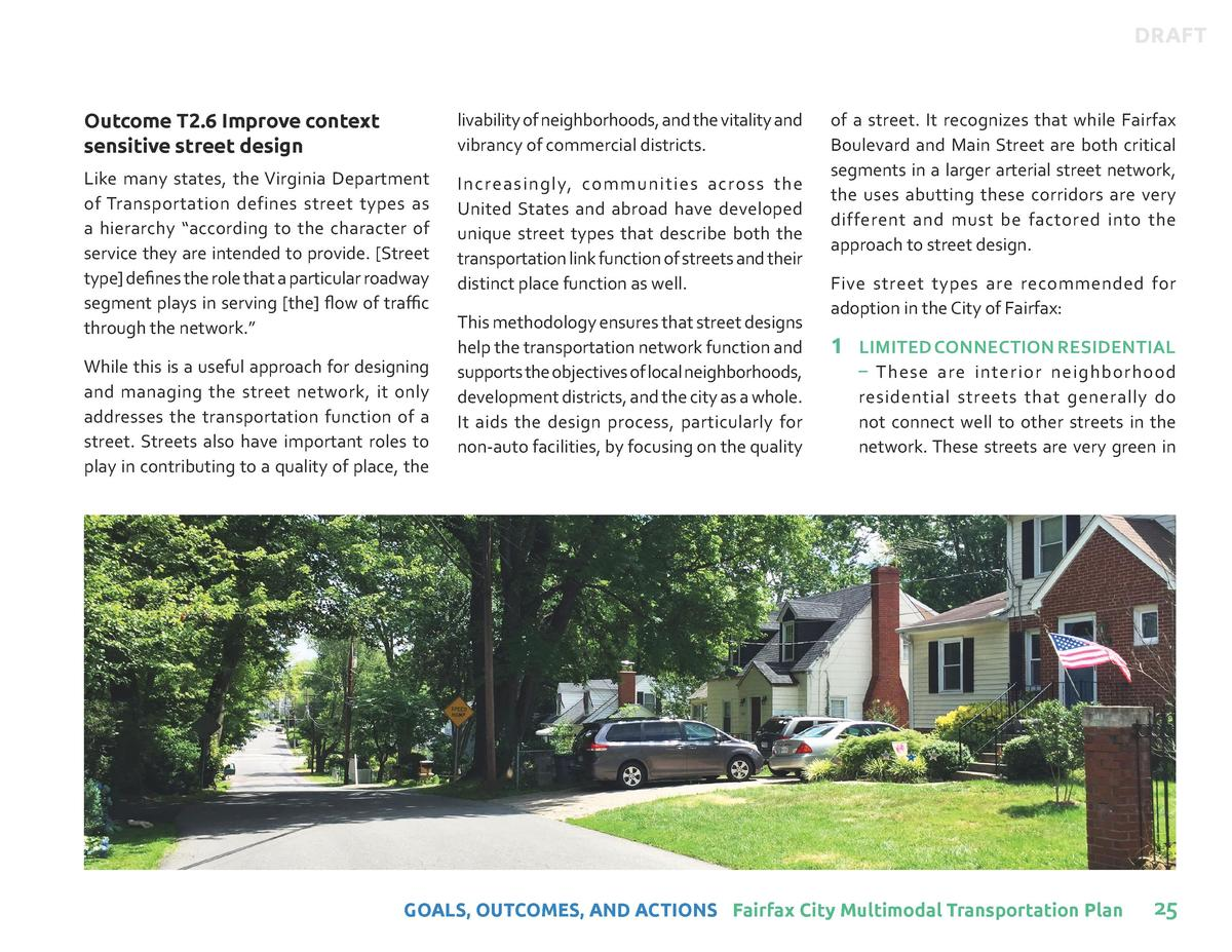 DRAFT  Outcome T2.6 Improve context sensitive street design  livability of neighborhoods, and the vitality and vibrancy of...