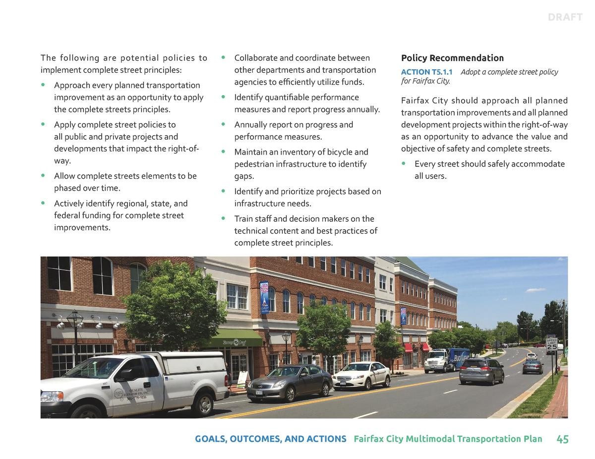 DRAFT  The following are potential policies to implement complete street principles        Approach every planned transpor...
