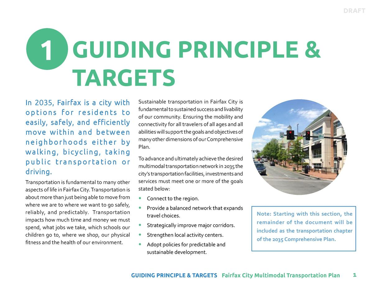 DRAFT  1 GUIDING PRINCIPLE   TARGETS  In 2035, Fairfax is a city with o p t i o n s f o r r e s i d e n t s to easily, saf...