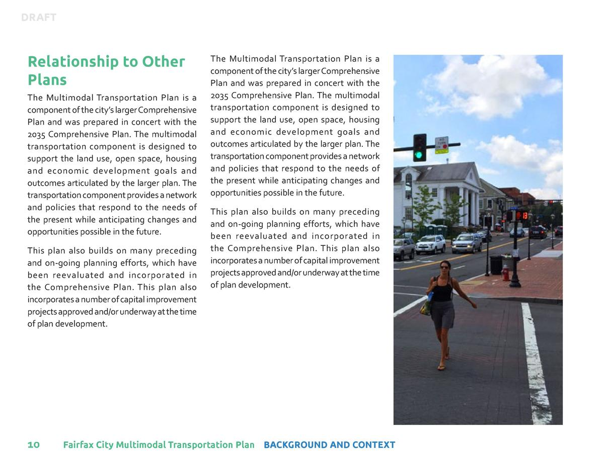DRAFT  Relationship to Other Plans The Multimodal Transportation Plan is a component of the city   s larger Comprehensive ...