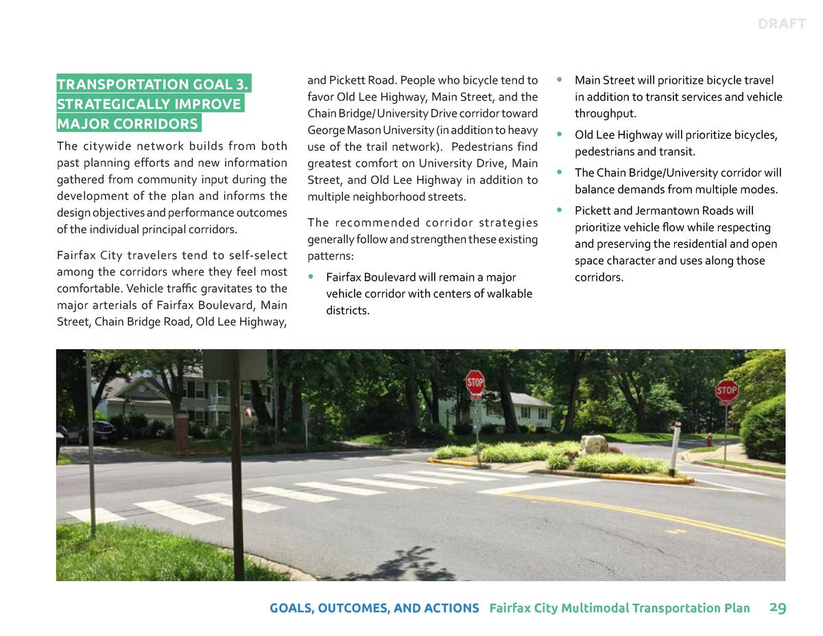 DRAFT  TRANSPORTATION GOAL 3. STRATEGICALLY IMPROVE MAJOR CORRIDORS The citywide network builds from both past planning ef...