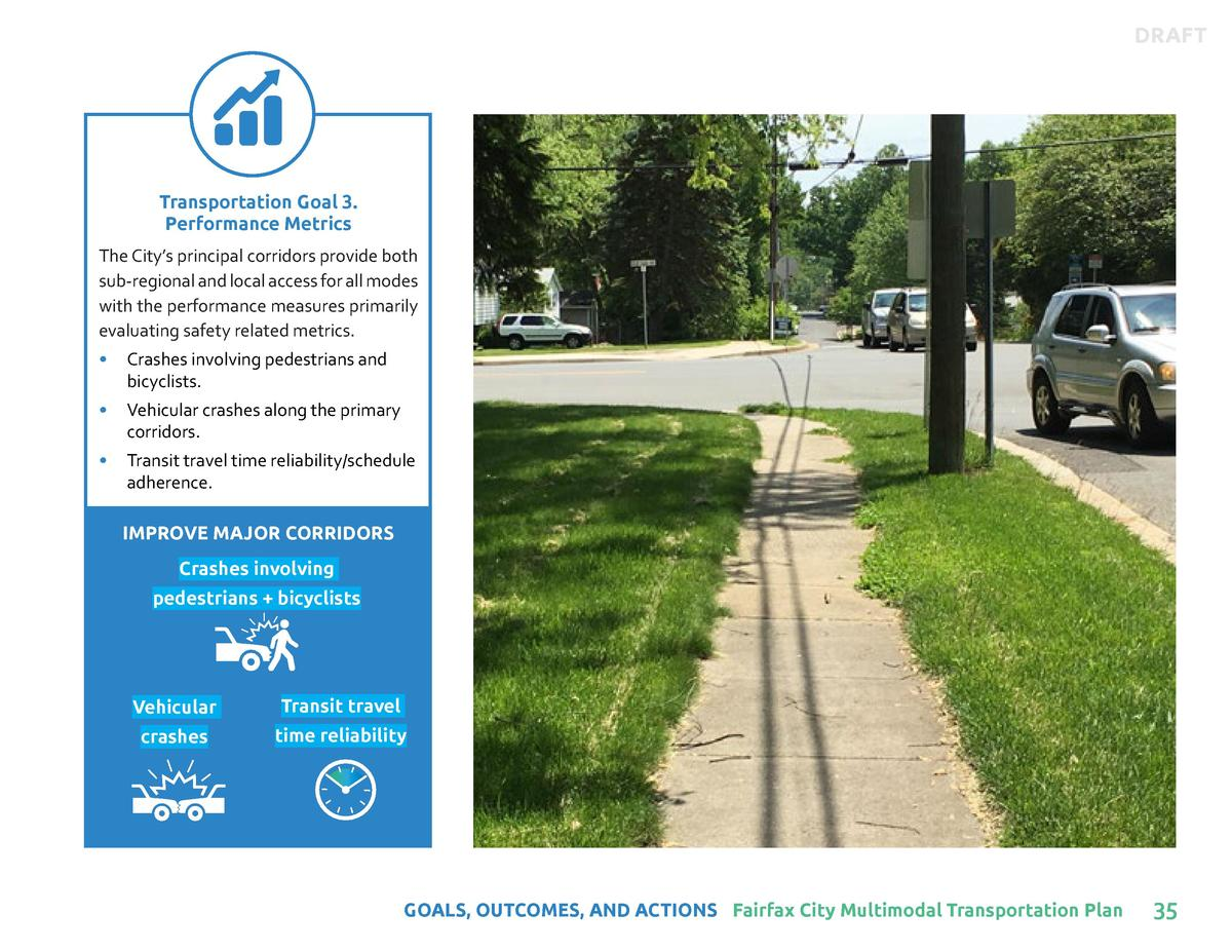 DRAFT  Transportation Goal 3. Performance Metrics The City   s principal corridors provide both sub-regional and local acc...