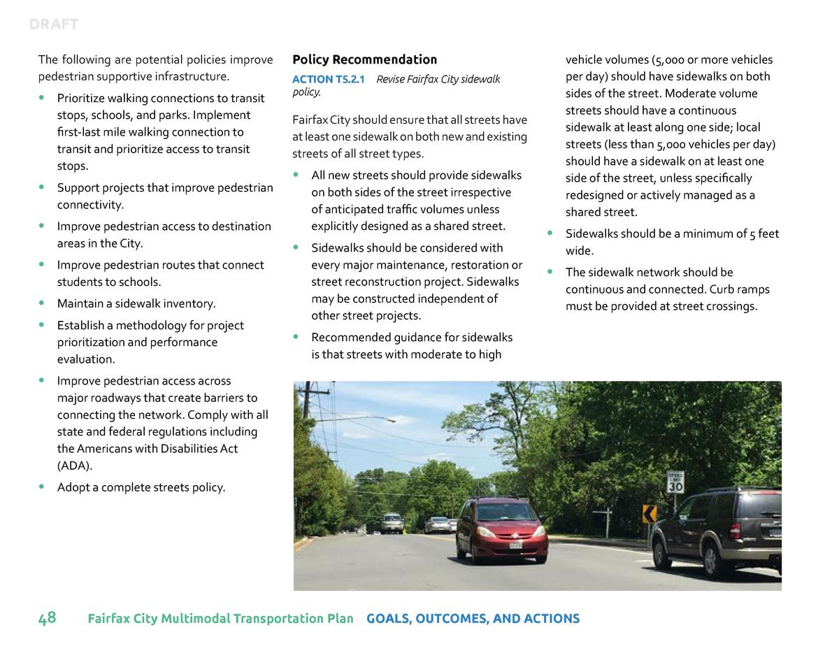 DRAFT The following are potential policies improve pedestrian supportive infrastructure.       Prioritize walking connecti...