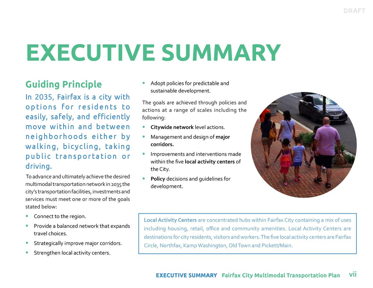 DRAFT  EXECUTIVE SUMMARY Guiding Principle In 2035, Fairfax is a city with o p t i o n s f o r r e s i d e n t s to easily...