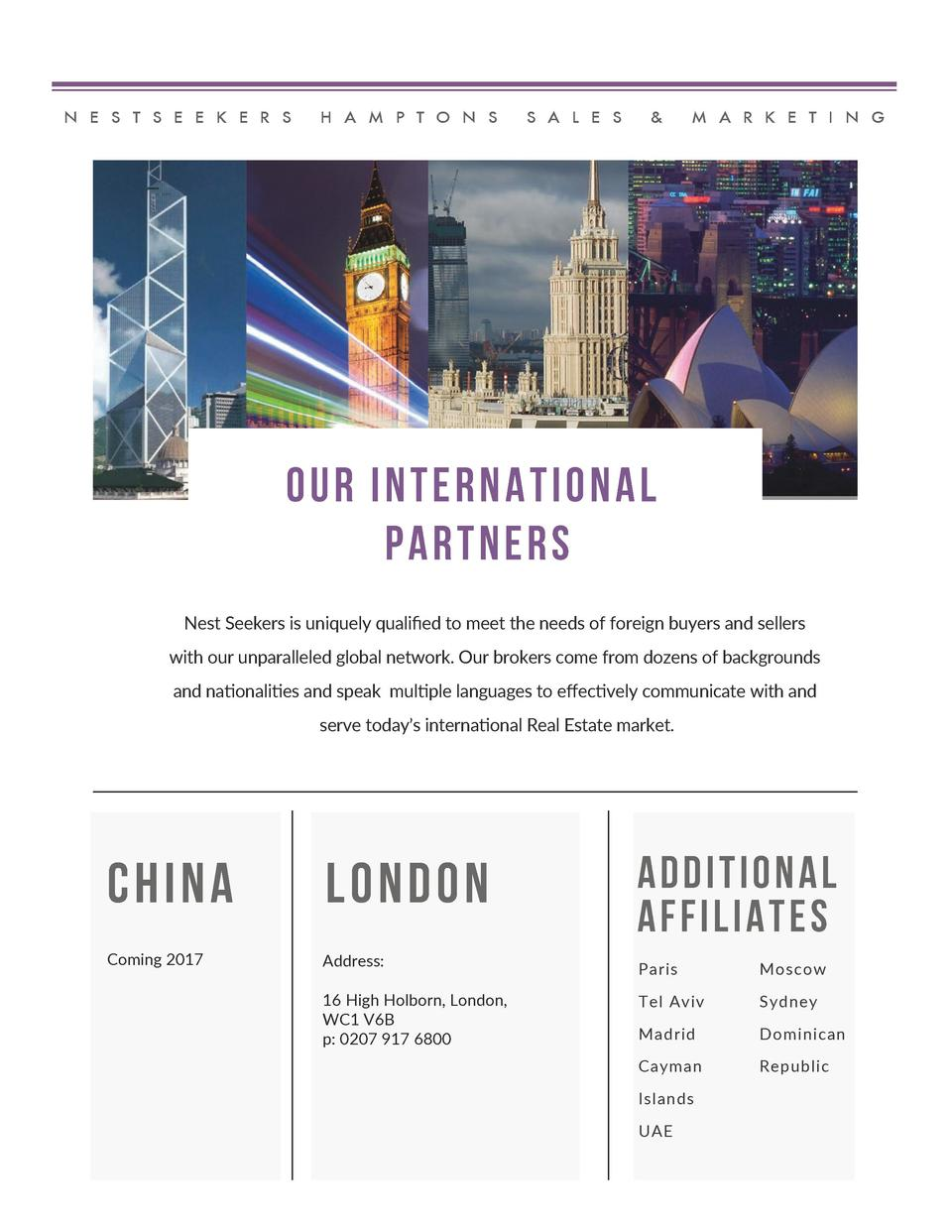 N E S T S E E K E R S  H A M P T O N S  S A L E S     M A R K E T I N G  OUR INTERNATIONAL PARTNERS Nest Seekers is unique...