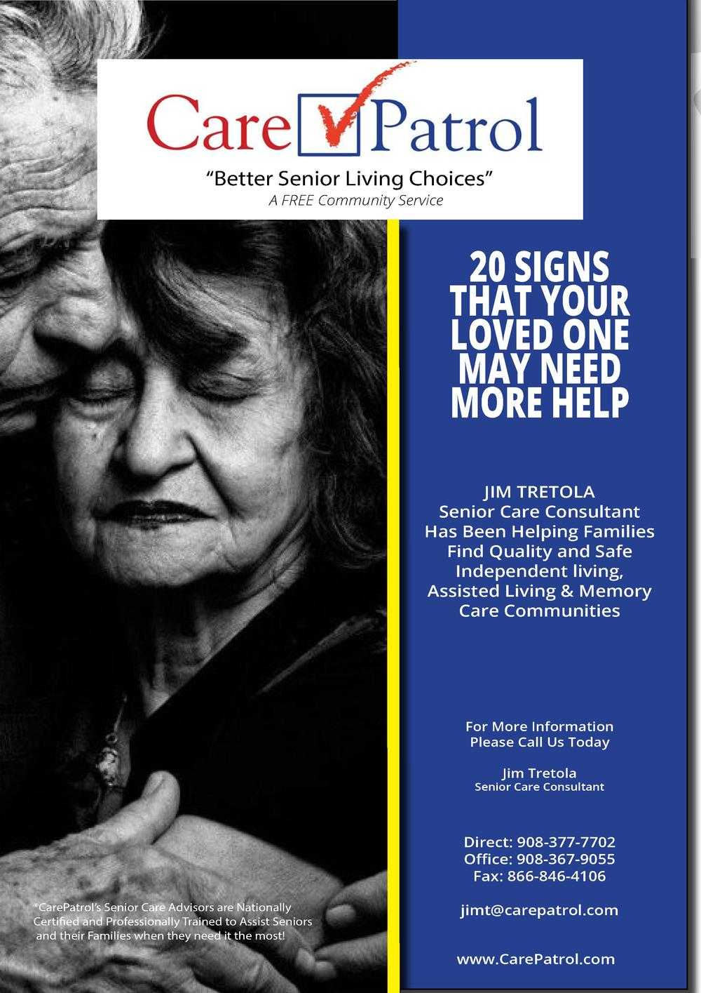 Better Senior Living Choices    A FREE Community Service  20 SIGNS THAT YOUR LOVED ONE MAY NEED MORE HELP JIM TRETOLA S...