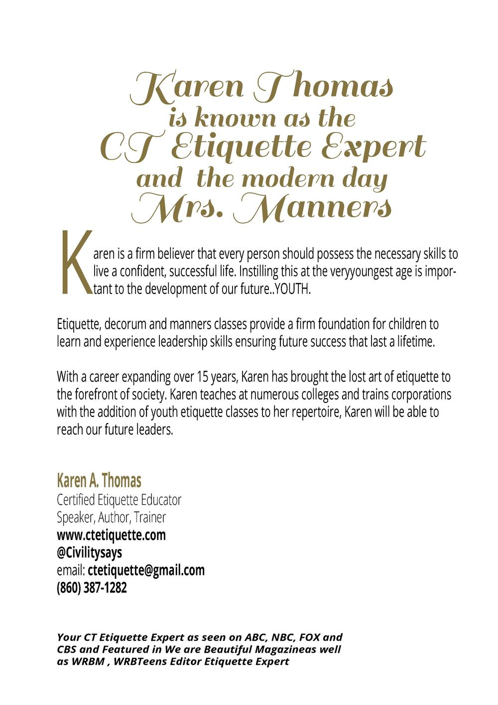 K  Karen Thomas is known as the CT Etiquette Expert and the modern day Mrs. Manners  aren is a firm believer that every pe...