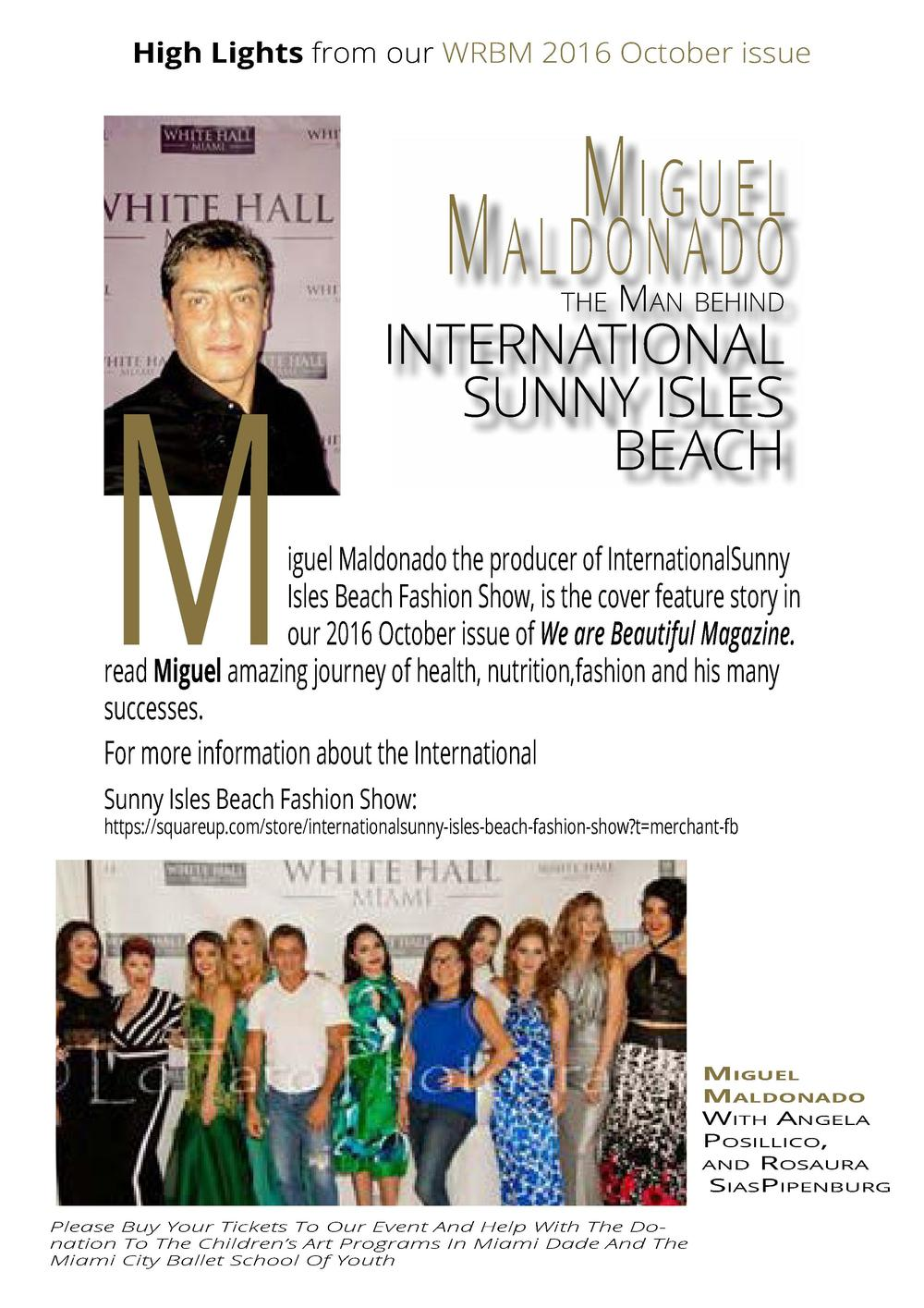 High Lights from our WRBM 2016 October issue  Miguel  Maldonado  M  the  Man behind  INTERNATIONAL SUNNY ISLES BEACH  igue...