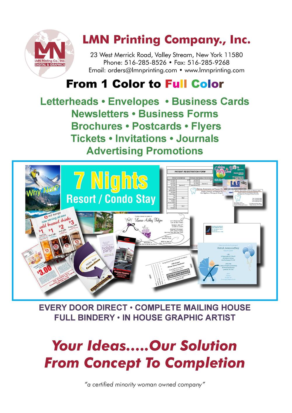 LMN Printing Company., Inc. 23 West Merrick Road, Valley Stream, New York 11580 Phone  516-285-8526     Fax  516-285-9268 ...