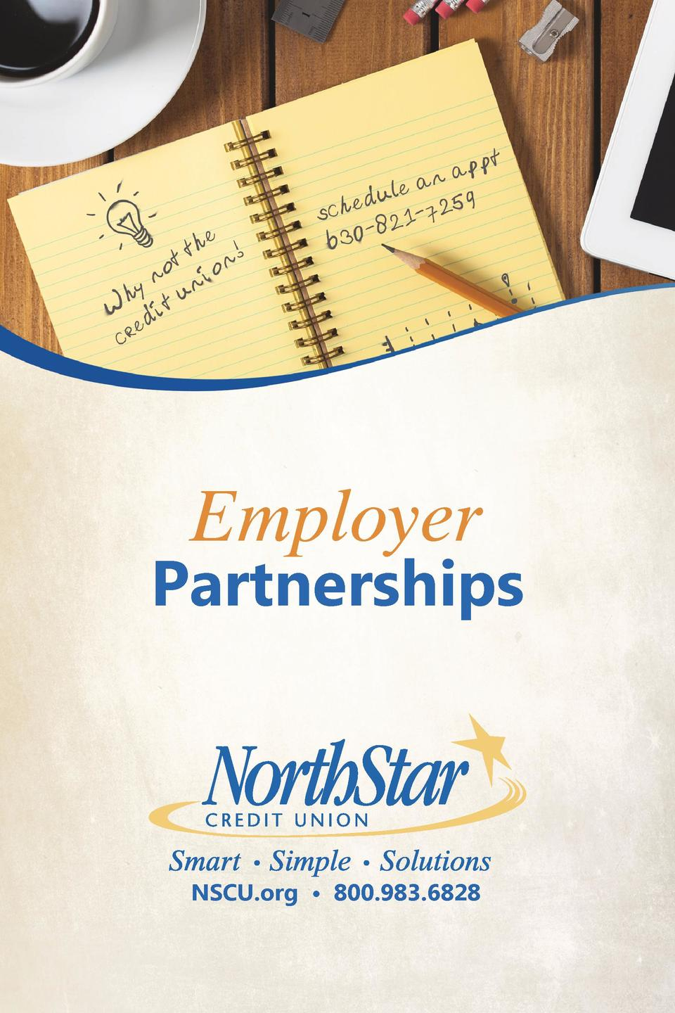 Employer  Partnerships  NSCU.org     800.983.6828