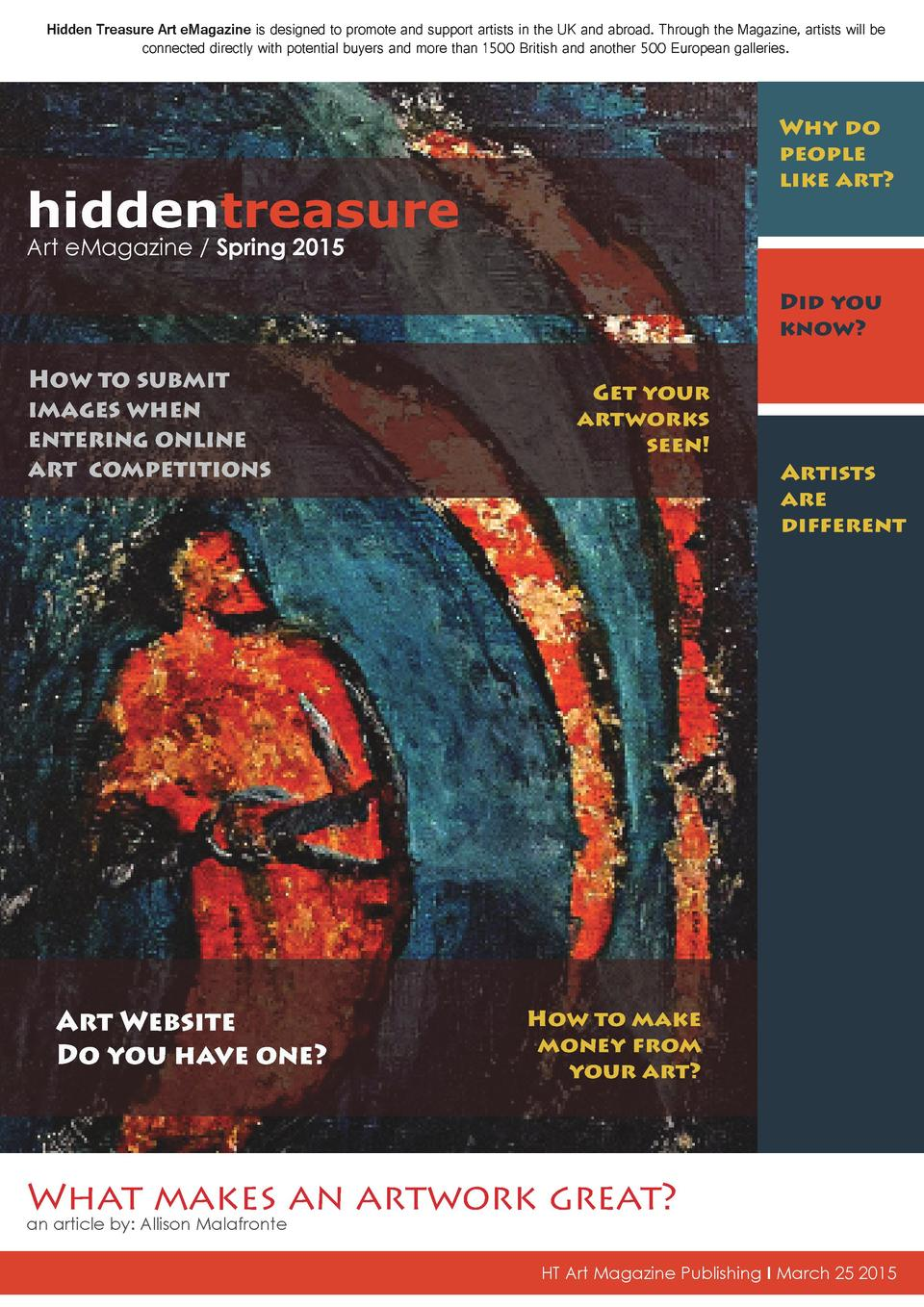 Hidden Treasure Art eMagazine is designed to promote and support artists in the UK and abroad. Through the Magazine, artis...