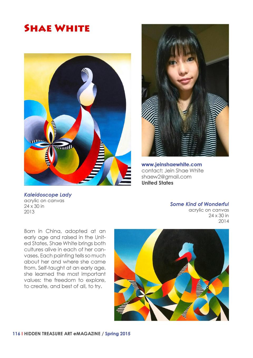 Shae White  www.jeinshaewhite.com contact  Jein Shae White shaew2 gmail.com United States Kaleidoscope Lady acrylic on can...