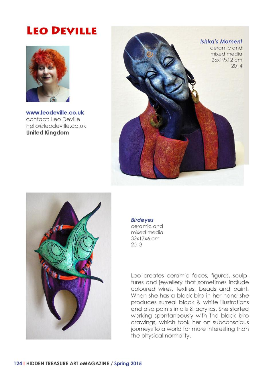 Leo Deville  Ishka   s Moment ceramic and mixed media 26x19x12 cm 2014  www.leodeville.co.uk contact  Leo Deville hello le...