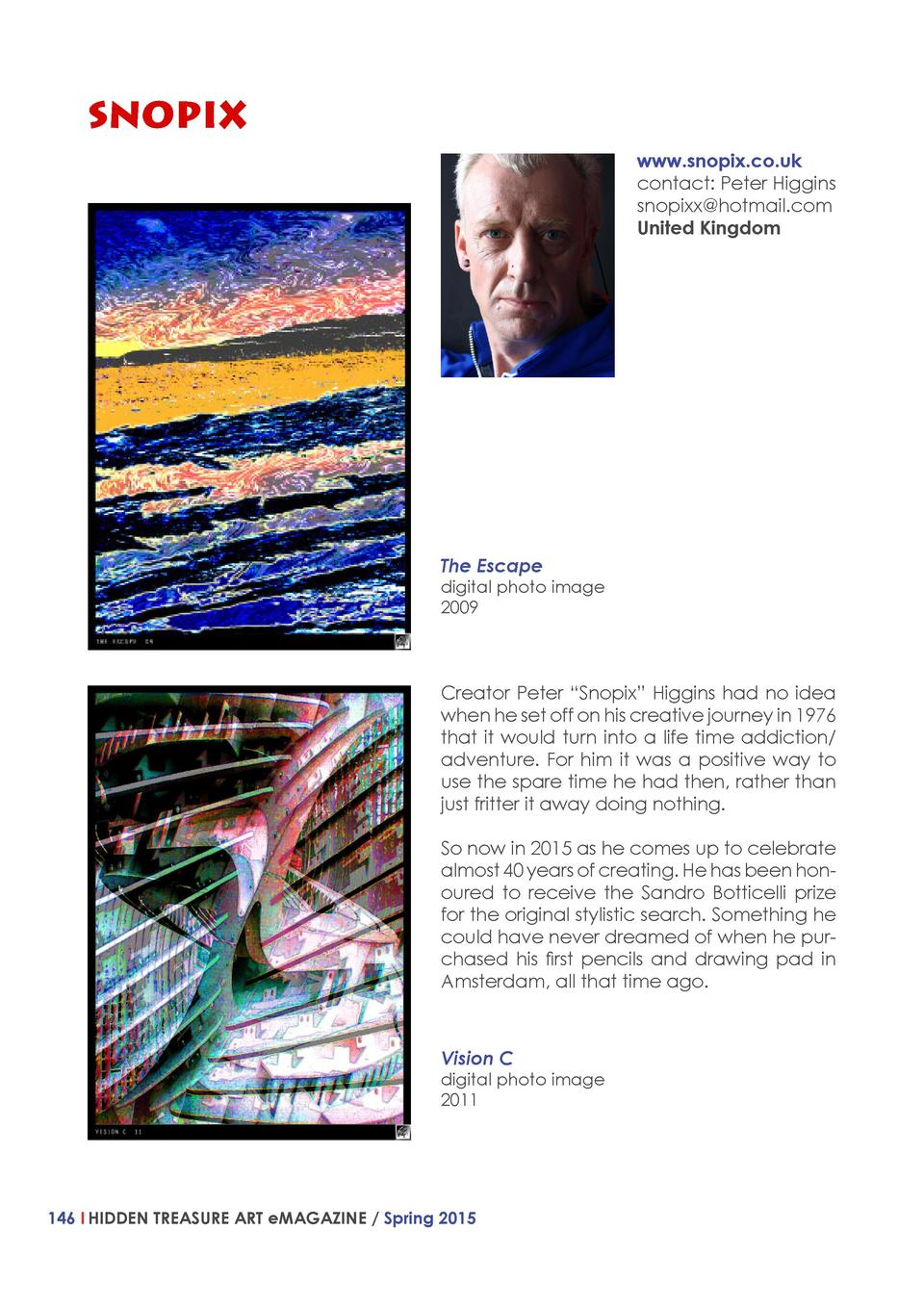 SNOPIX www.snopix.co.uk contact  Peter Higgins snopixx hotmail.com United Kingdom  The Escape  digital photo image 2009  C...