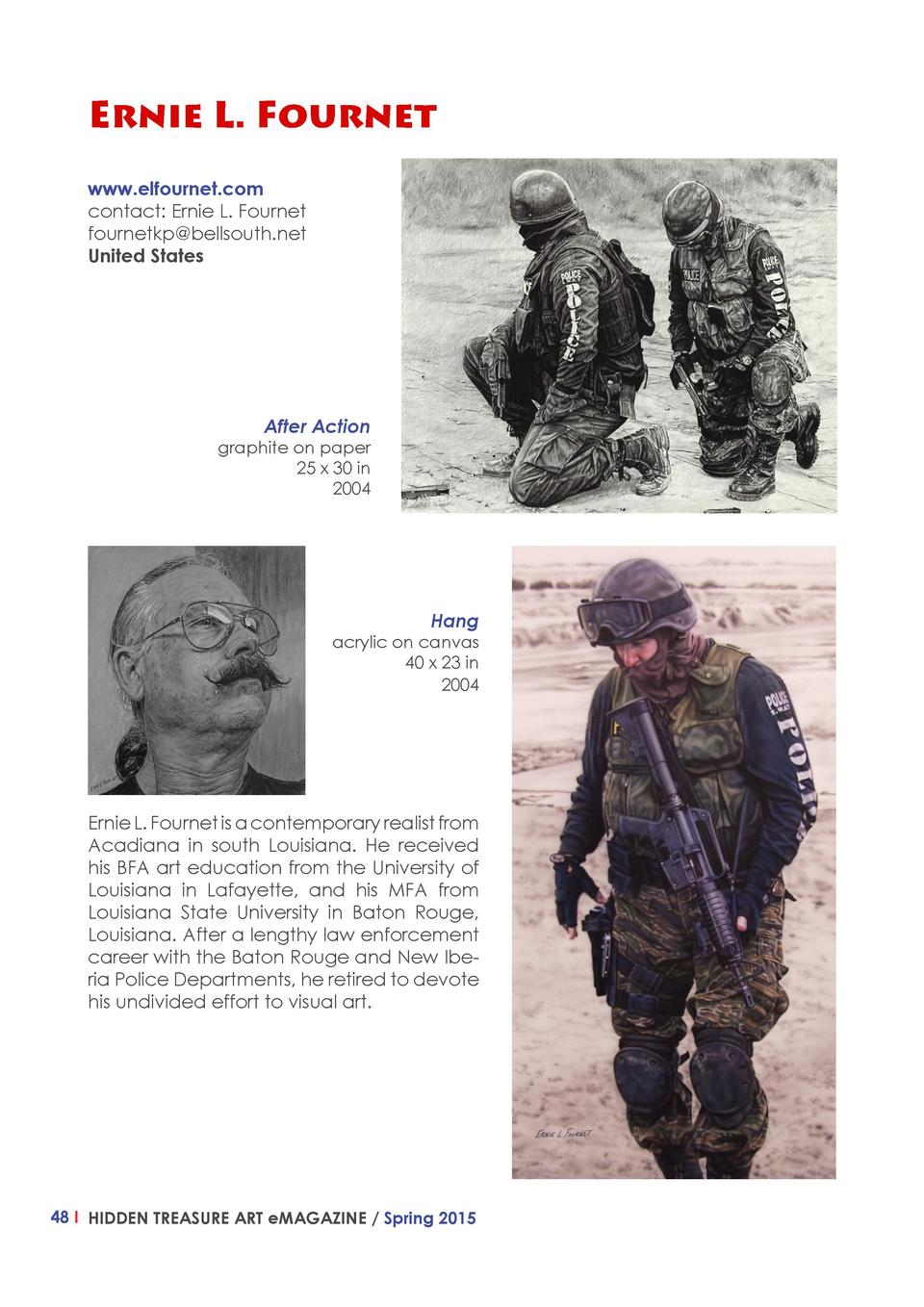 Ernie L. Fournet www.elfournet.com contact  Ernie L. Fournet fournetkp bellsouth.net United States  After Action  graphite...