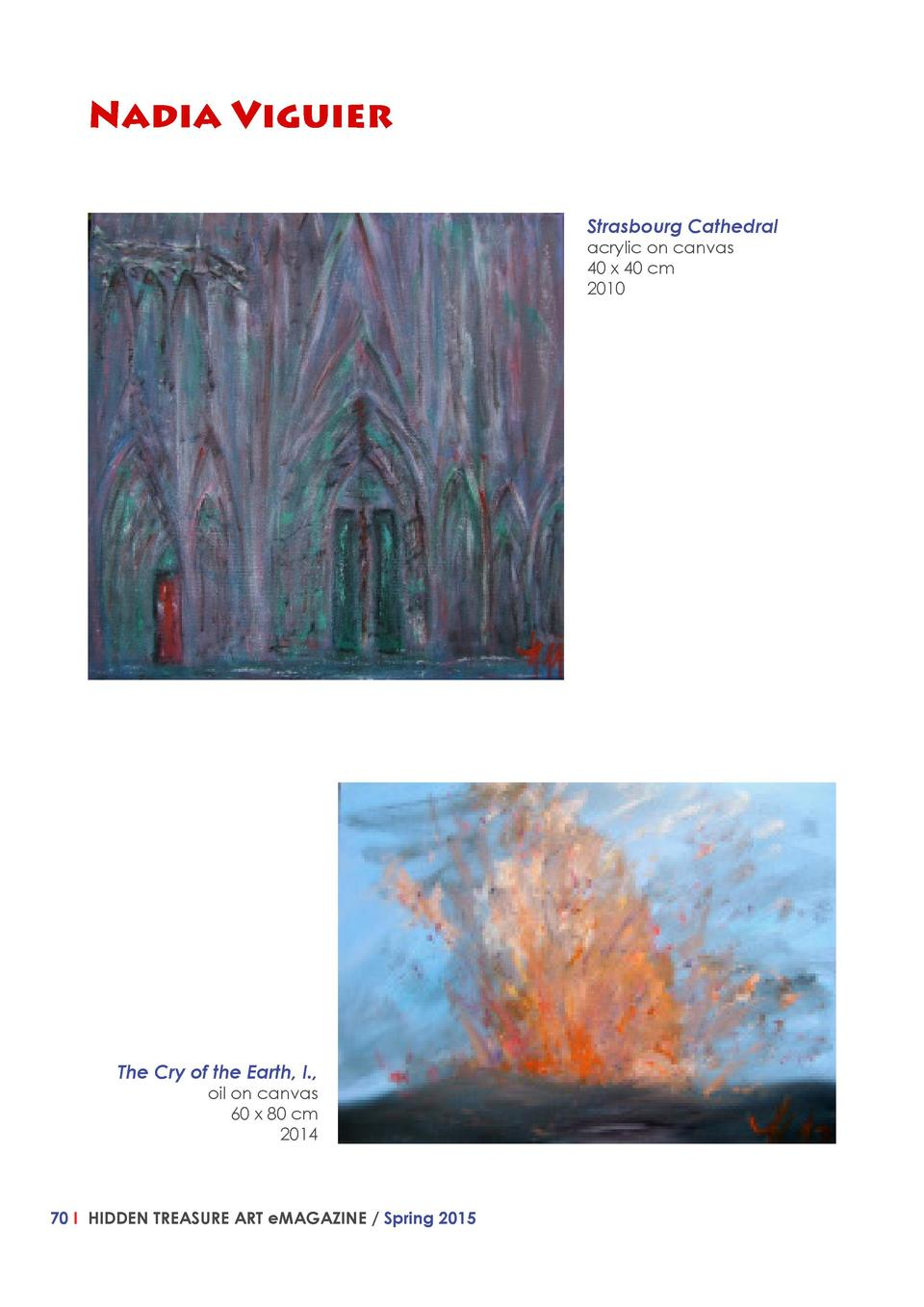 Nadia Viguier Strasbourg Cathedral acrylic on canvas 40 x 40 cm 2010  The Cry of the Earth, I., oil on canvas 60 x 80 cm 2...