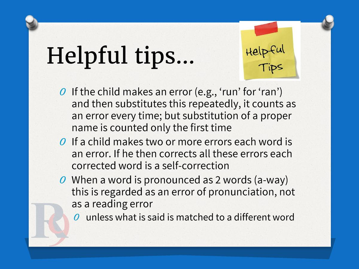 Helpful tips    O If the child makes an error  e.g.,    run    for    ran      and then substitutes this repeatedly, it co...