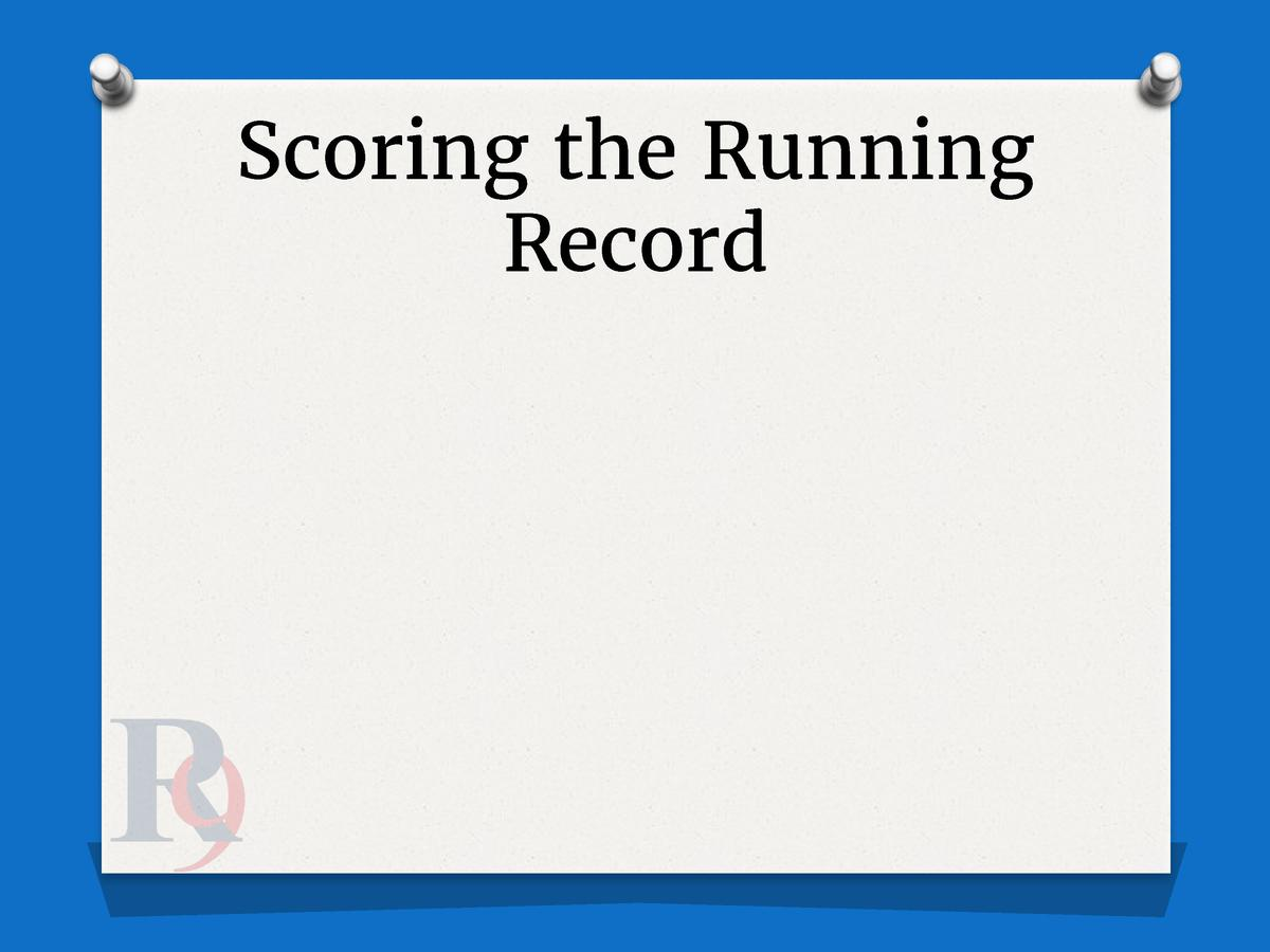 Scoring the Running Record
