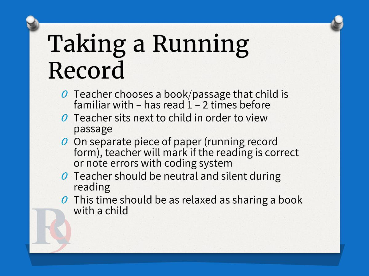 Taking a Running Record O Teacher chooses a book passage that child is O O O O  familiar with     has read 1     2 times b...