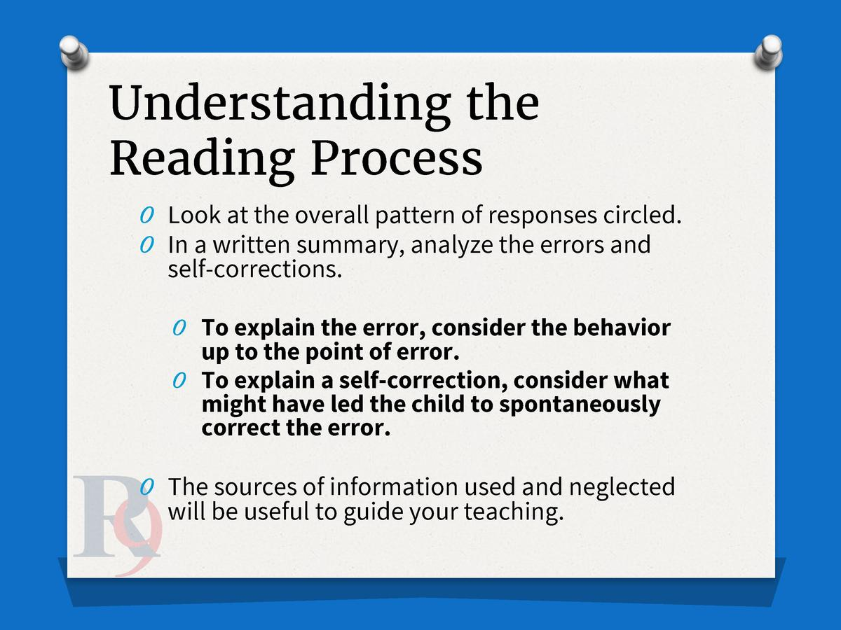 Understanding the Reading Process O Look at the overall pattern of responses circled. O In a written summary, analyze the ...