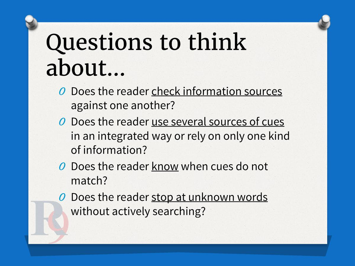 Questions to think about    O Does the reader check information sources  against one another  O Does the reader use severa...