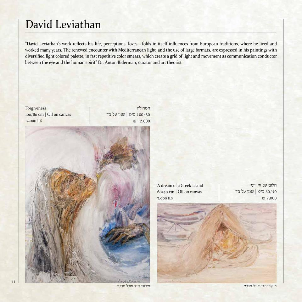 David Leviathan    David Leviathan s work reflects his life, perceptions, loves    folds in itself influences from Europea...
