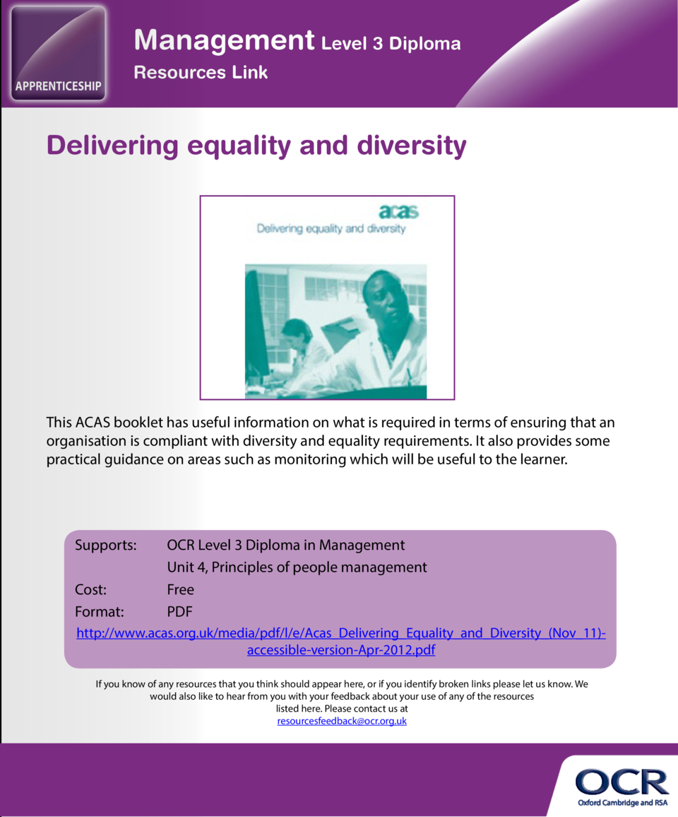 Developing an equality, diversity and inclusion policy  Delivering equality and diversity  This is a guide provided by the...