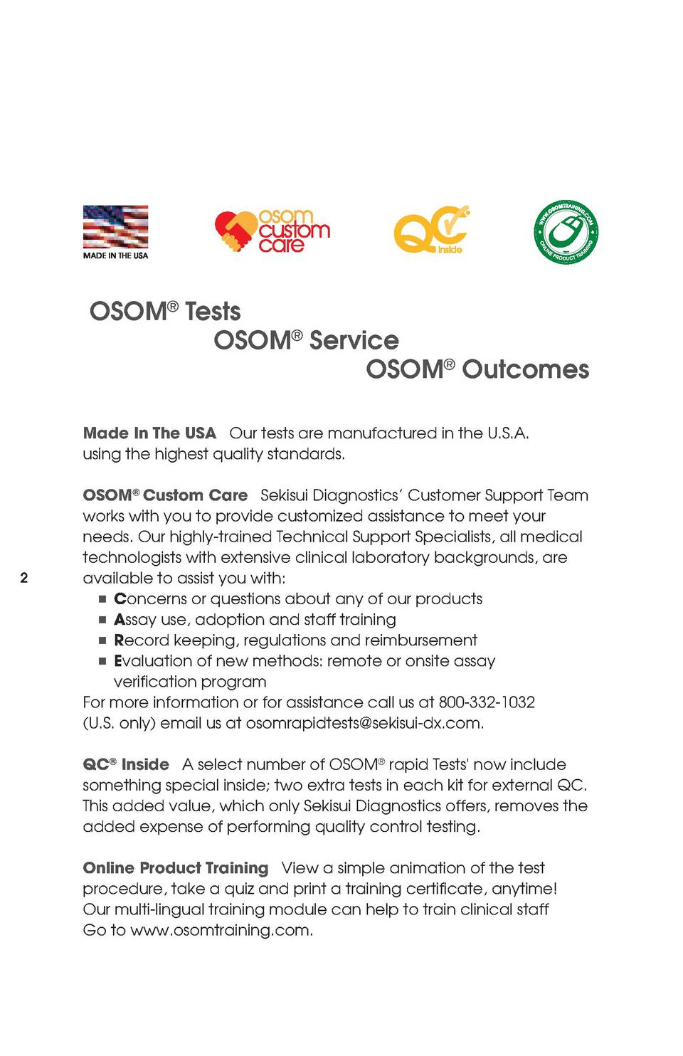 OSOM   Tests OSOM   Service OSOM   Outcomes Made In The USA Our tests are manufactured in the U.S.A. using the highest qua...