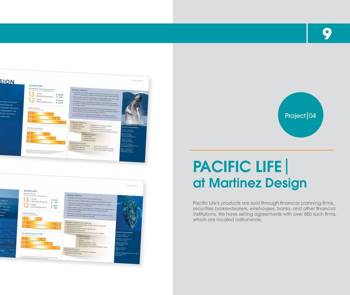 9  Project 04  PACIFIC LIFE  at Martinez Design Pacific Life   s products are sold through financial planning firms, secur...