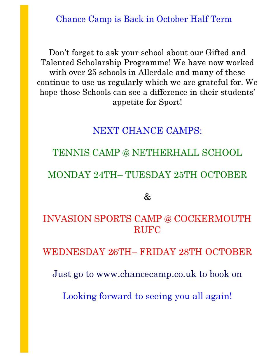 Chance Camp is Back in October Half Term  Don   t forget to ask your school about our Gifted and Talented Scholarship Prog...