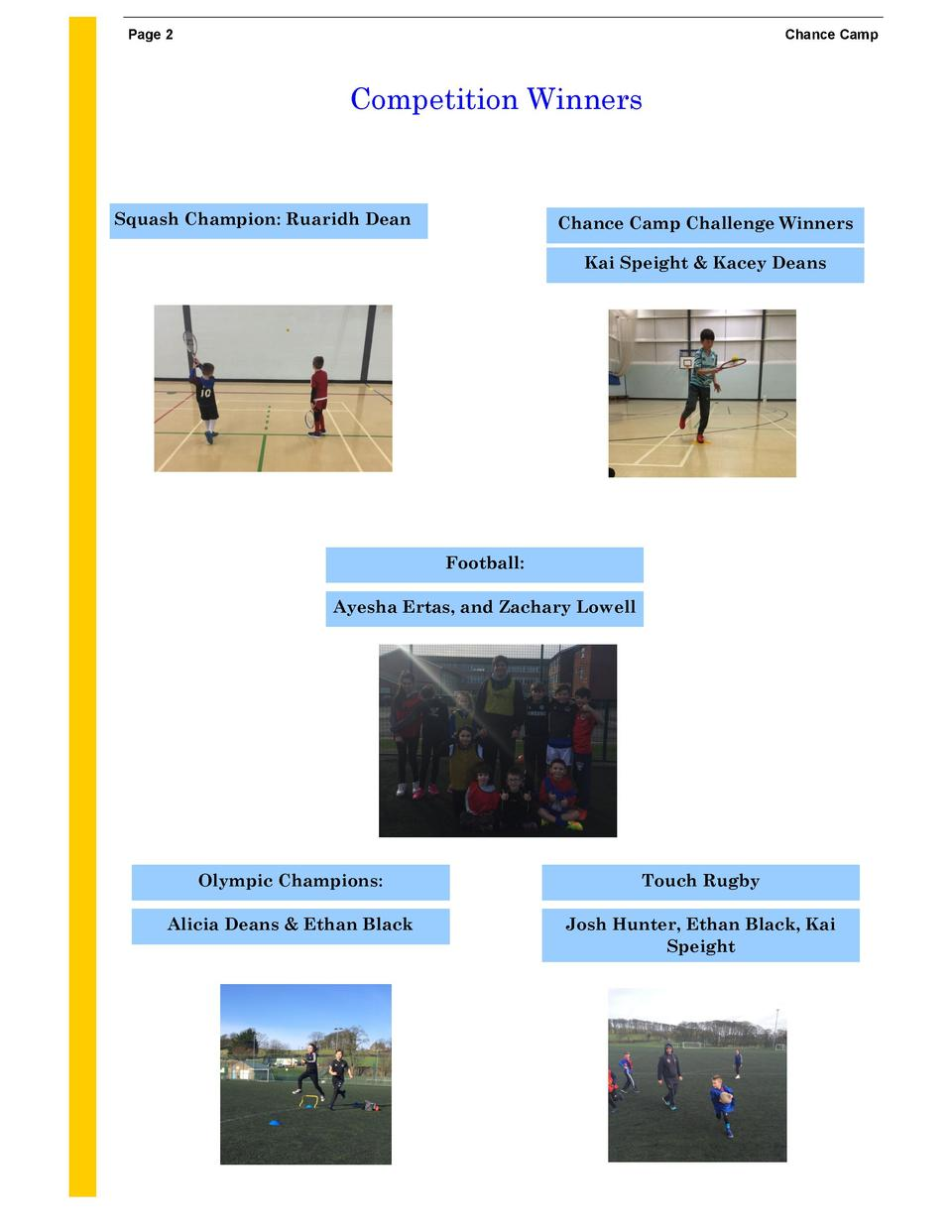 Page 2  Chance Camp  Competition Winners  Squash Champion  Ruaridh Dean  Chance Camp Challenge Winners Kai Speight   Kacey...