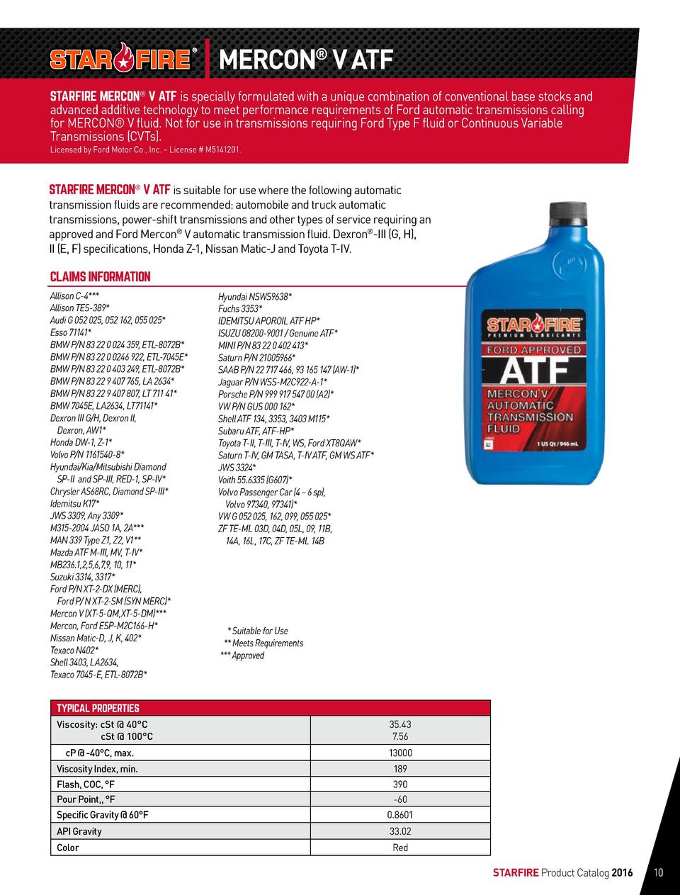 MERCON   V ATF STARFIRE MERCON   V ATF is specially formulated with a unique combination of conventional base stocks and  ...